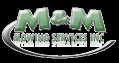 M & M Mowing Services, Inc.